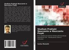 Bookcover of Studium Praktyki Nauczania w Nauczaniu Fizyki