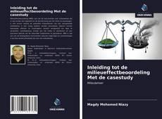 Couverture de Inleiding tot de milieueffectbeoordeling Met de casestudy