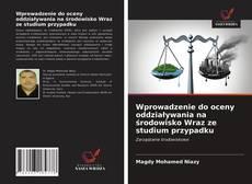 Обложка Wprowadzenie do oceny oddziaływania na środowisko Wraz ze studium przypadku
