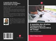Bookcover of A questão dos direitos fundamentais na República Democrática do Congo