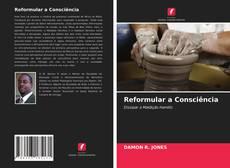 Borítókép a  Reformular a Consciência - hoz