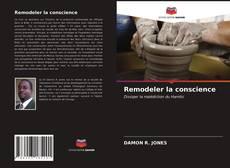 Borítókép a  Remodeler la conscience - hoz