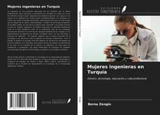 Mujeres ingenieras en Turquía kitap kapağı