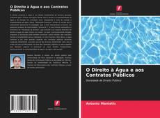 Bookcover of O Direito à Água e aos Contratos Públicos