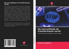 Buchcover von Na encruzilhada da transformação social