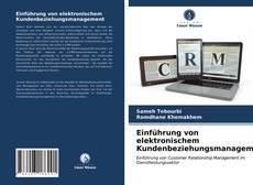 Couverture de Einführung von elektronischem Kundenbeziehungsmanagement