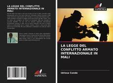 Обложка LA LEGGE DEL CONFLITTO ARMATO INTERNAZIONALE IN MALI