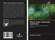 Bookcover of Storia orale e gioventù autoctona