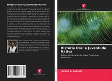 Borítókép a  História Oral e Juventude Nativa - hoz