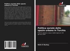 Portada del libro de Politica sociale dello spazio urbano in Turchia