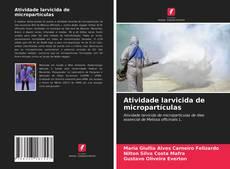 Capa do livro de Atividade larvicida de micropartículas