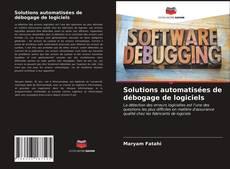 Bookcover of Solutions automatisées de débogage de logiciels