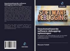 Capa do livro de Geautomatiseerde software debugging-oplossingen