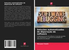 Borítókép a  Soluções automatizadas de depuração de software - hoz