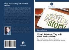Bookcover of Virgil Tănase: Tag mit dem Tod spielen