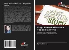 Bookcover of Virgil Tănase: Giocare a Tag con la morte
