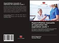 Borítókép a  Hyperinflation manuelle et aspiration OU aspiration seule ? - hoz