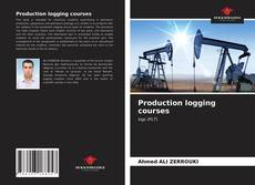 Bookcover of Production logging courses