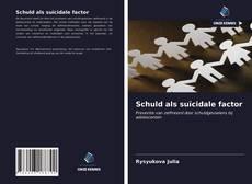 Bookcover of Schuld als suïcidale factor