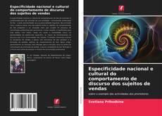 Especificidade nacional e cultural do comportamento de discurso dos sujeitos de vendas kitap kapağı