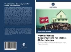 Buchcover von Vereinfachtes Steuersystem für kleine Unternehmen