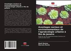 Обложка Avantages sociaux et environnementaux de l'agroécologie urbaine à Rio de Janeiro