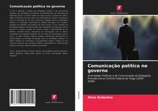 Bookcover of Comunicação política no governo