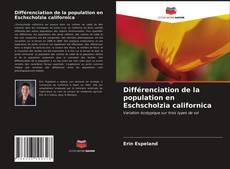 Couverture de Différenciation de la population en Eschscholzia californica