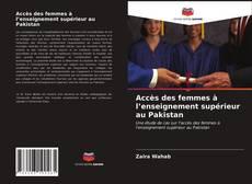 Couverture de Accès des femmes à l'enseignement supérieur au Pakistan