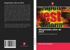 Bookcover of Afeganistão além de 2014