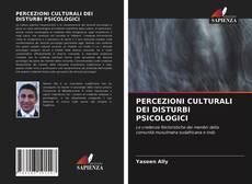 PERCEZIONI CULTURALI DEI DISTURBI PSICOLOGICI的封面