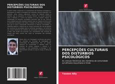Buchcover von PERCEPÇÕES CULTURAIS DOS DISTÚRBIOS PSICOLÓGICOS