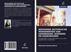 Bookcover of BEROEMDE HISTORISCHE MONUMENTEN VAN SAMARKAND, BUKHARA EN SHAKHRISABZ
