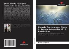 Bookcover of Church, Society, and State in Russia Before the 1917 Revolution