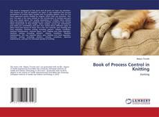 Borítókép a  Book of Process Control in Knitting - hoz