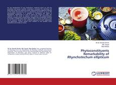Capa do livro de Phytoconstituents Remarkability of Rhynchotechum ellipticum