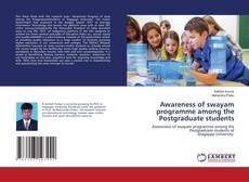 Bookcover of Awareness of swayam programme among the Postgraduate students