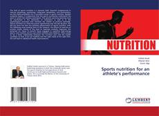 Bookcover of Sports nutrition for an athlete's performance