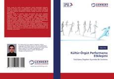 Portada del libro de Kültür-Örgüt Performansı Etkileşimi