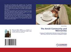 Copertina di The Amish Community and Mennonites