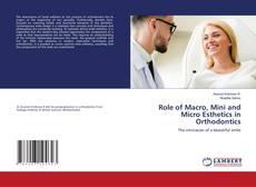 Borítókép a  Role of Macro, Mini and Micro Esthetics in Orthodontics - hoz