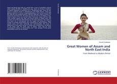 Couverture de Great Women of Assam and North East India
