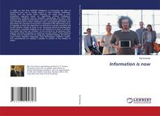 Bookcover of Information is now
