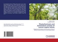 Capa do livro de Phytochemicals and Antioxidant activity of Leucas aspera leaves