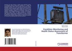 Buchcover von Condition Monitoring and Health Status Assessment of Transformer
