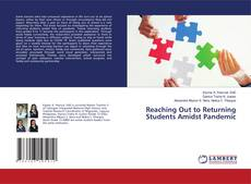 Bookcover of Reaching Out to Returning Students Amidst Pandemic