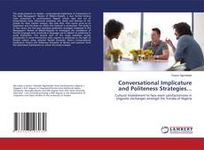 Portada del libro de Conversational Implicature and Politeness Strategies...