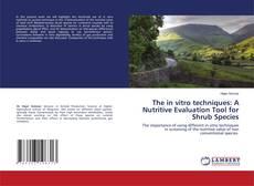 Portada del libro de The in vitro techniques: A Nutritive Evaluation Tool for Shrub Species