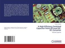 Couverture de A High-Efficiency Switched Capacitor Point-Of-Load DC-DC Converter
