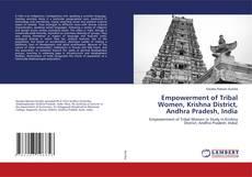 Portada del libro de Empowerment of Tribal Women, Krishna District, Andhra Pradesh, India